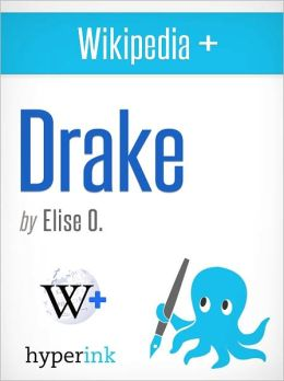 Wikipedia+: Drake (entertainer)