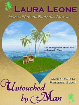 Untouched By Man: Mastersons in Paradise #1