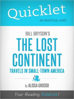 Quicklet on Bill Bryson's The Lost Continent: Travels in Small-Town America