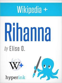 Wikipedia+: Rihanna