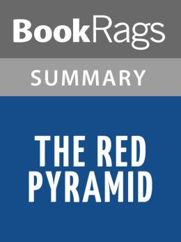 The Red Pyramid by Rick Riordan l Summary & Study Guide