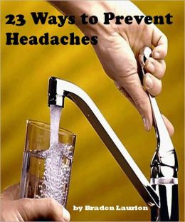 23 Ways to Prevent Headaches