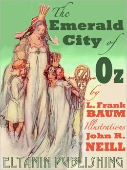 The Emerald City of Oz [Illustrated]