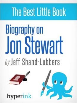 Biography of Jon Stewart