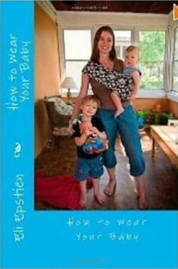 Children with Special Needs: How to Wear Your Baby