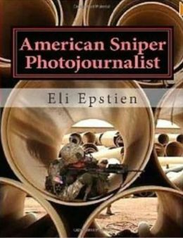 Photography: American Sniper Photojournalist