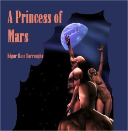 A Princess of Mars (Illustrated)