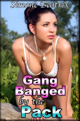 Gangbanged by the Pack (Formerly Return to Camp Werewolf)