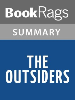 The Outsiders by S.E. Hinton Summary & Study Guide