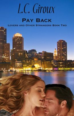 Pay Back (Wounded Hero Contemporary Romance)