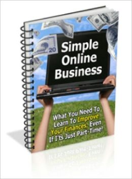 Simple Online Business Discover how you can get your own Internet business started in just a few weeks