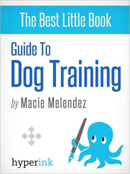 Guide to Dog Training