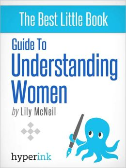 Guide to Understanding Women