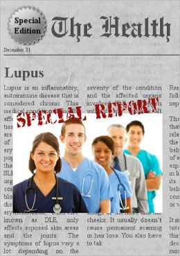 Lupus - Special Edition - Learn Everything You Need to Know about How to Overcome Depression
