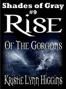 #9 Shades of Gray- Rise Of The Gorgons (science fiction action adventure mystery series)