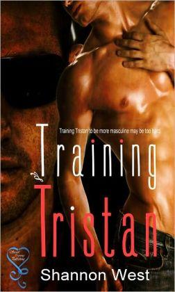 Training Tristan