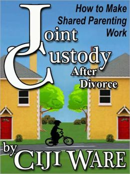 Joint Custody After Divorce: How to Make Shared Parenting Work