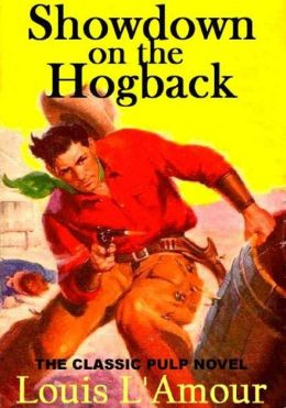 SHOWDOWN ON THE HOGBACK [New Introduction and Filmography]