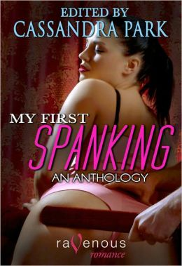 My First Spanking: An Anthology