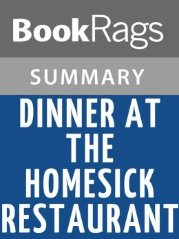 Dinner at the Homesick Restaurant by Anne Tyler Summary & Study Guide