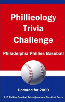 Phillieology Trivia Challenge: Philadelphia Phillies Baseball