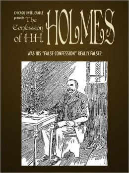 The Confession of H.H. Holmes