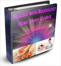 Heal-Yourself-With-Reflexology - Home Study Course