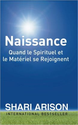Birth: When the Spiritual and the Material Come Together – FRENCH EDITION