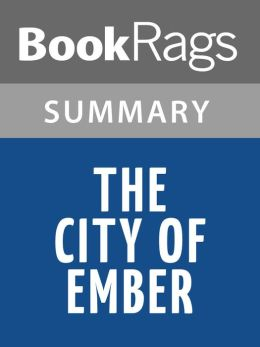 The City of Ember by Jeanne DuPrau l Summary & Study Guide