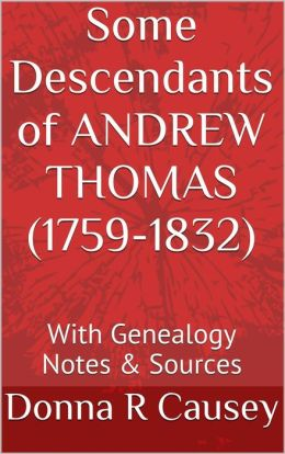 Descendants of Andrew Thomas Perry County, Alabama Pioneer