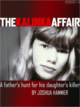 The Kalinka Affair