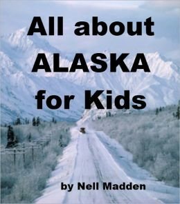 All about Alaska for Kids
