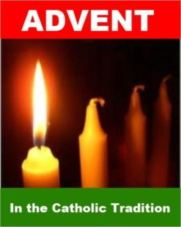 Advent in the Catholic Tradition