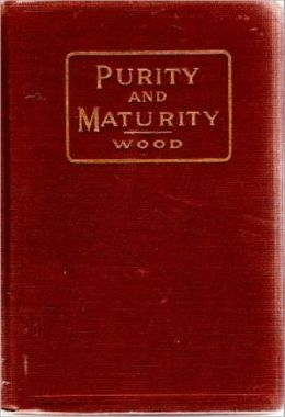 Purity And Maturity