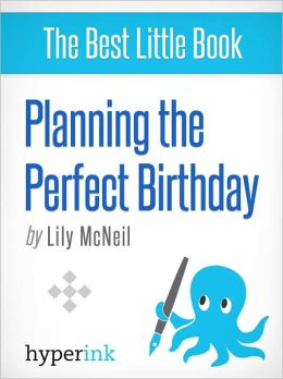 Planning the Perfect Birthday