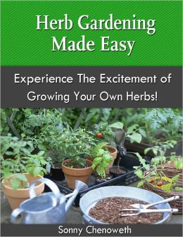 Herb Gardening Made Easy