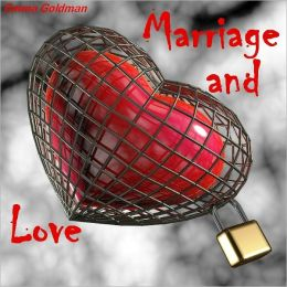Marriage and Love (Illustrated)