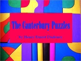 The Canterbury Puzzles (Illustrated)