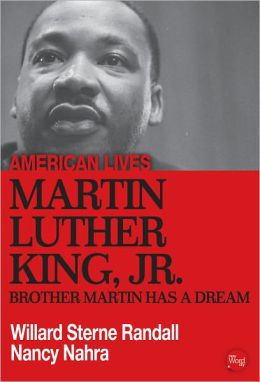 Martin Luther King Jr.: Brother Martin Has A Dream