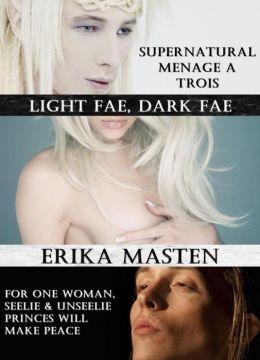 Light Fae, Dark Fae: Supernatural Menage A Trois