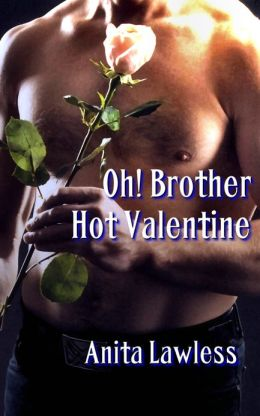 Oh! Brother: Hot Valentine