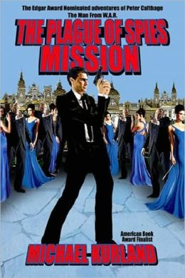 THE PLAGUE OF SPIES MISSION [The Classic Man from W.A.R. Series]