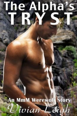 The Alpha's Tryst Rough and Reluctant Werewolf Erotica