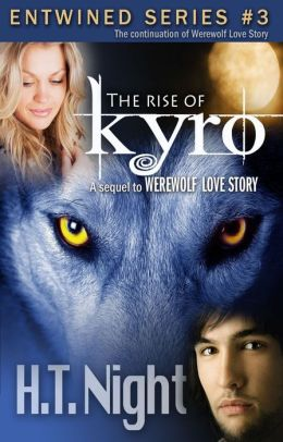 The Rise of Kyro (Entwined Series #3)