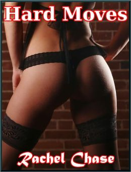 Hard Moves (m/f Erotic Romance)