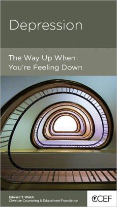 Depression: The Way Up When You're Feeling Down