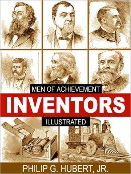 Inventors: Men of Achievement (Illustrated)