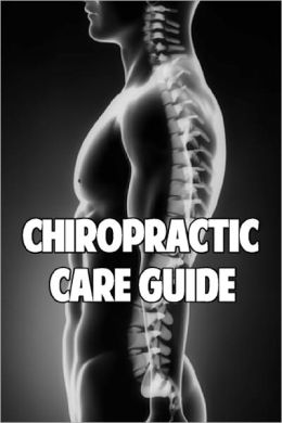 Chiropractic Care Guide
