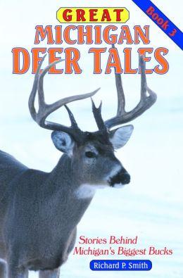 Great Michigan Deer Tales #3