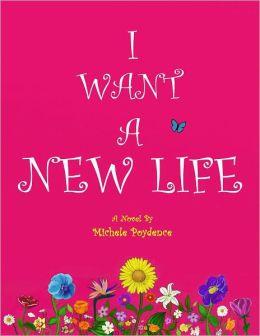 I Want a New Life